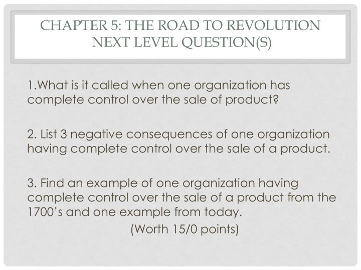 Chapter 5: The road to revolution