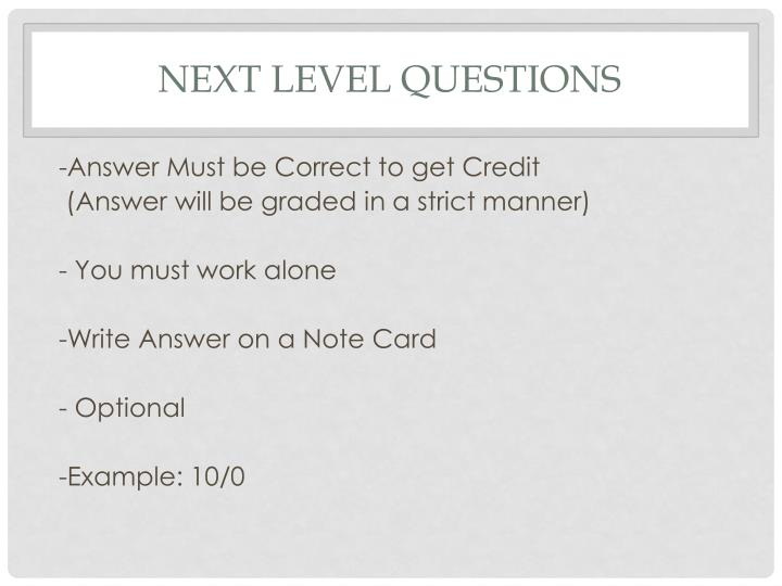 Next level questions1