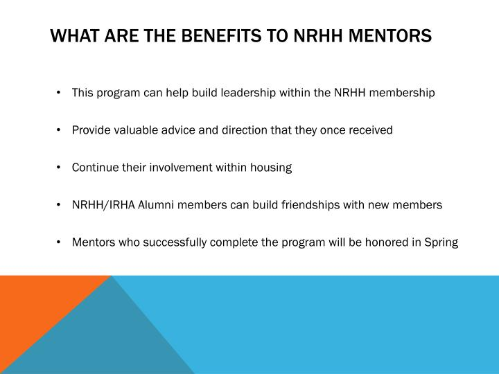 What are the benefits to nrhh mentors