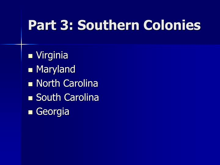 Part 3: Southern