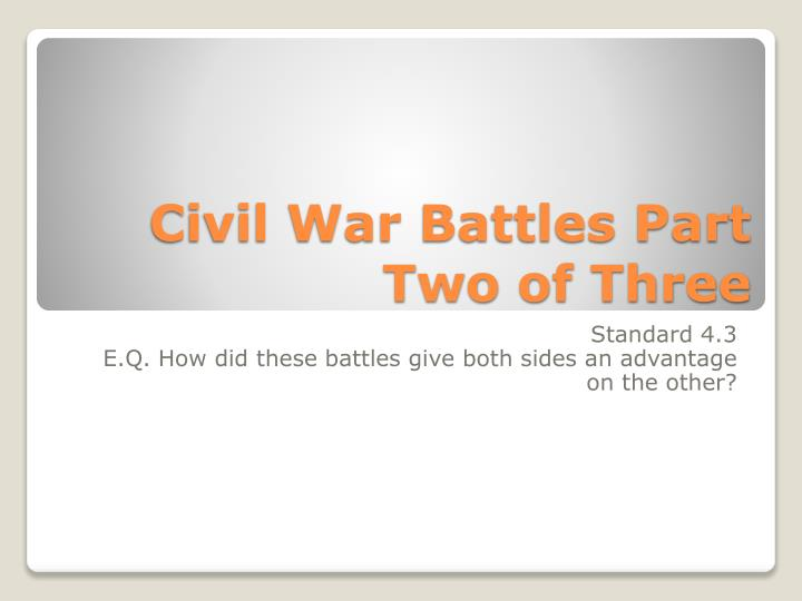 civil war battles part two of three n.