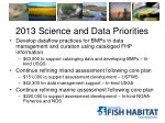 2013 science and data priorities1