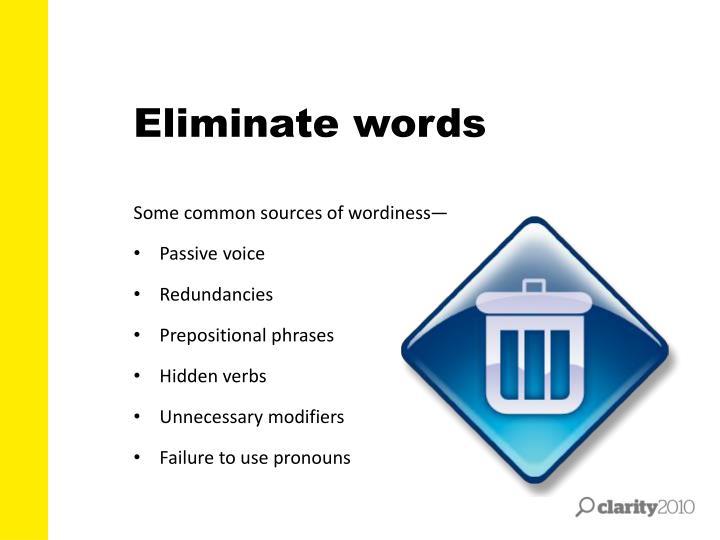 Eliminate words