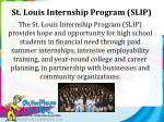 st louis internship program slip