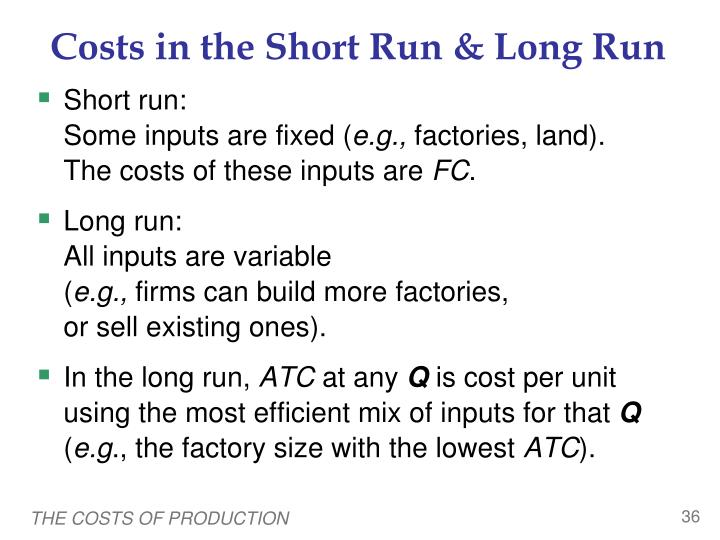 Costs in the Short Run & Long Run