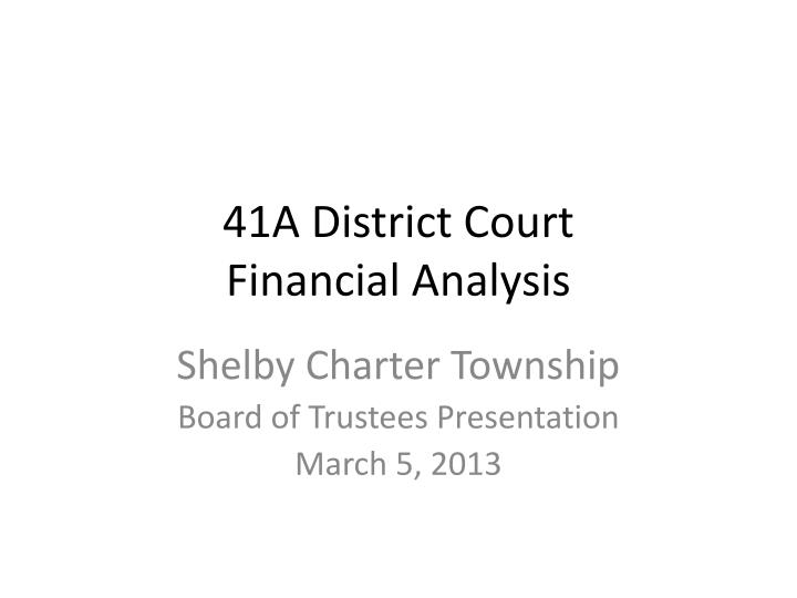41a district court financial analysis n.