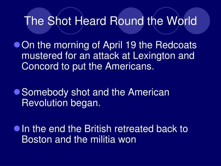 The Shot Heard Round the World