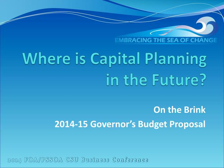 Where is capital planning in the future