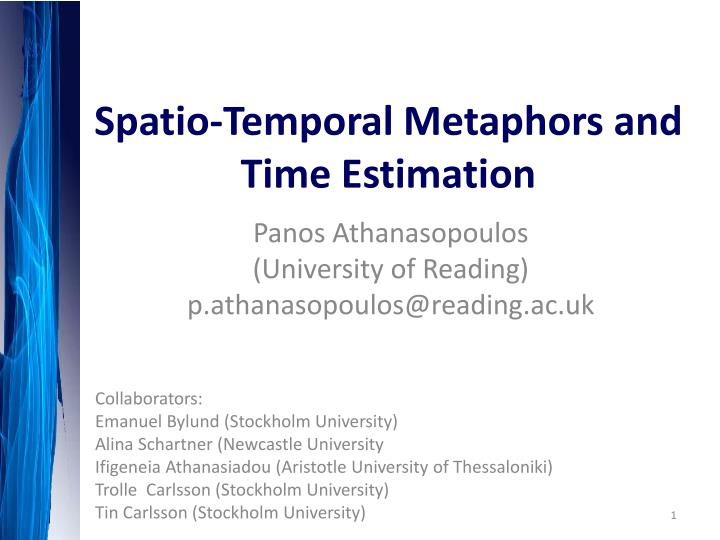 spatio temporal metaphors and time estimation n.