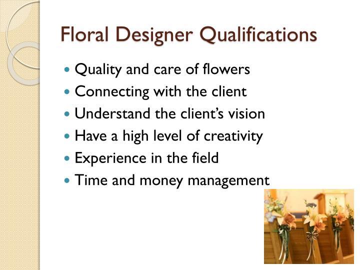 Floral Designer Qualifications