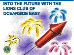 into the future with the lions club of oceanside east