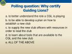 polling question why certify guiding lions