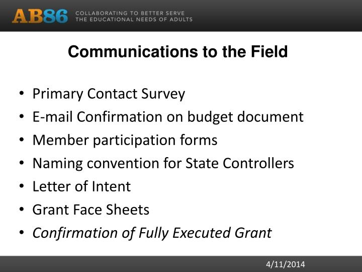 Communications to the Field