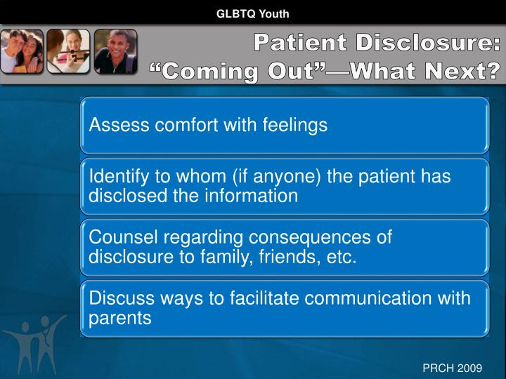 "Patient Disclosure: ""Coming Out""—What Next?"