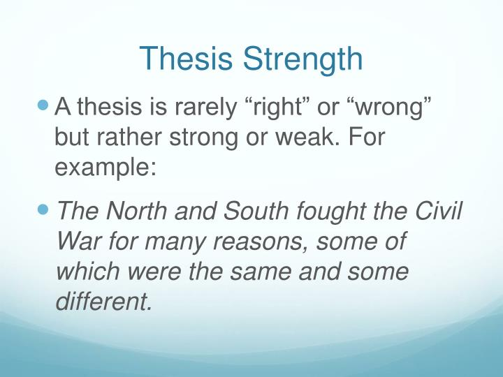 Thesis Strength
