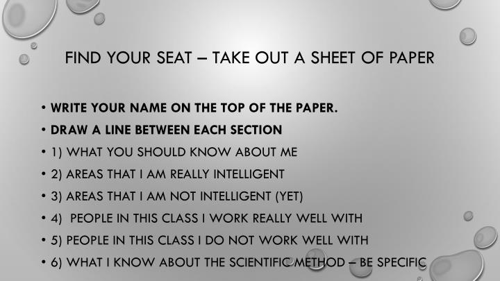 find your seat take out a sheet of paper n.