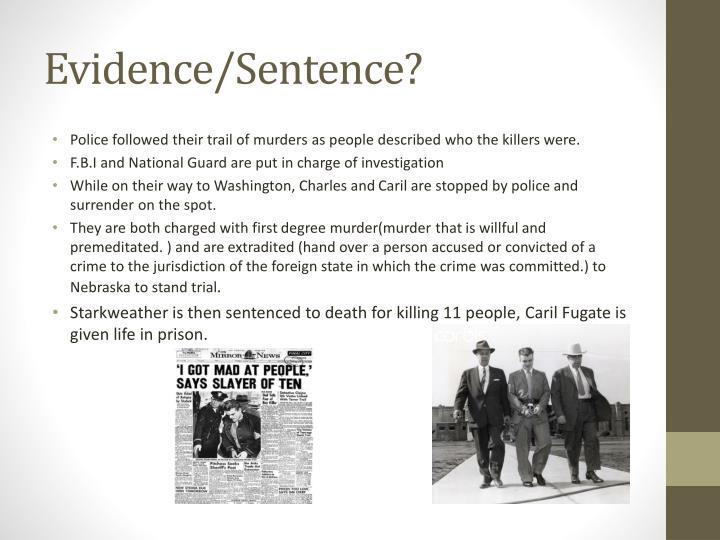 Evidence/Sentence?