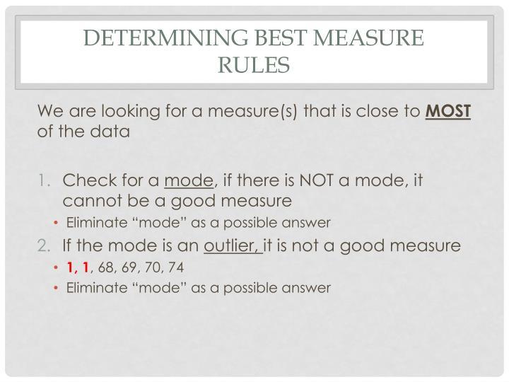 Determining best measure rules