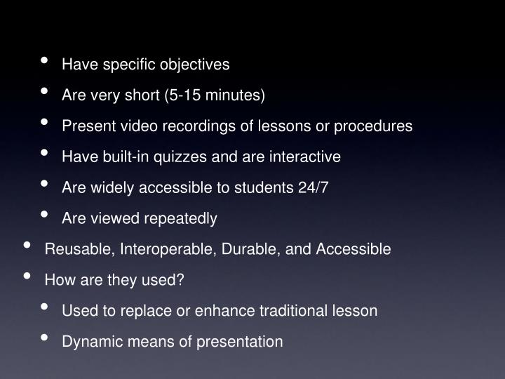 Have specific objectives