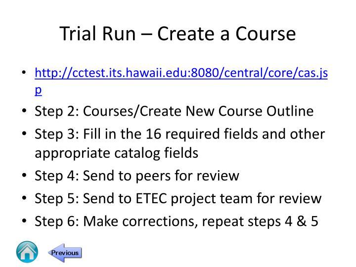 Trial Run – Create a Course
