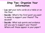 step two organize your information