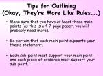 tips for outlining okay they re more like rules