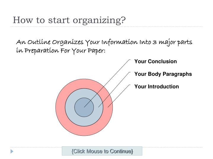 How to start organizing?