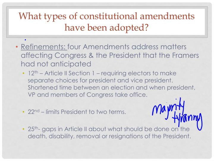 What types of constitutional amendments have been adopted?