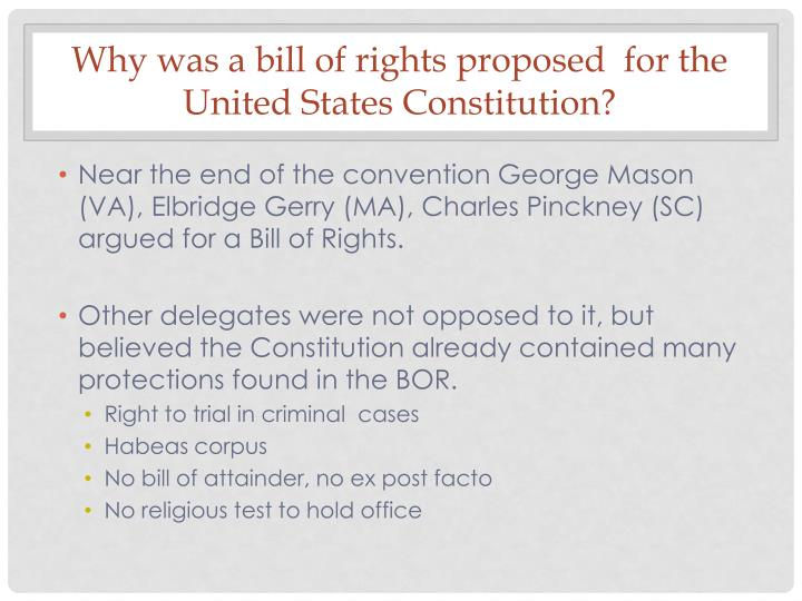 Why was a bill of rights proposed  for the United