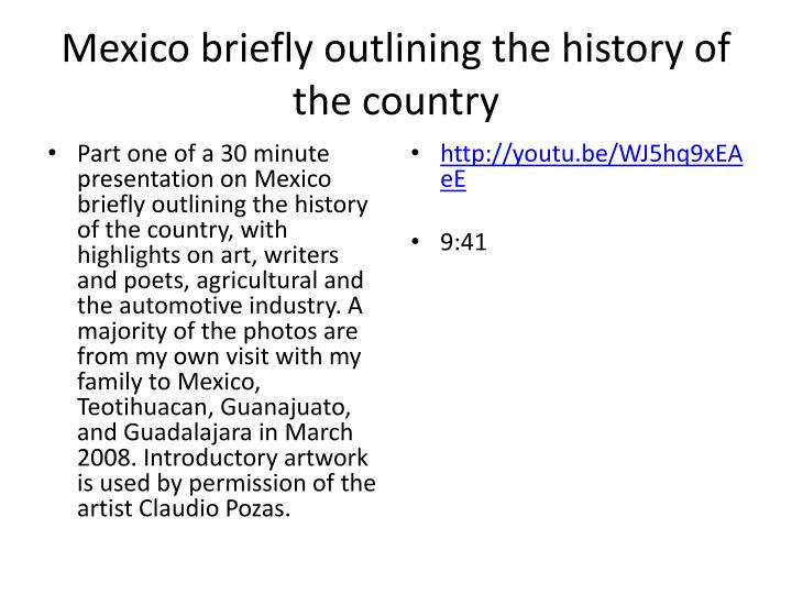 Mexico briefly outlining the history of the country1