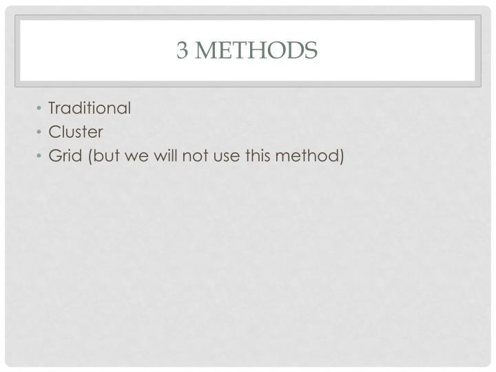3 methods