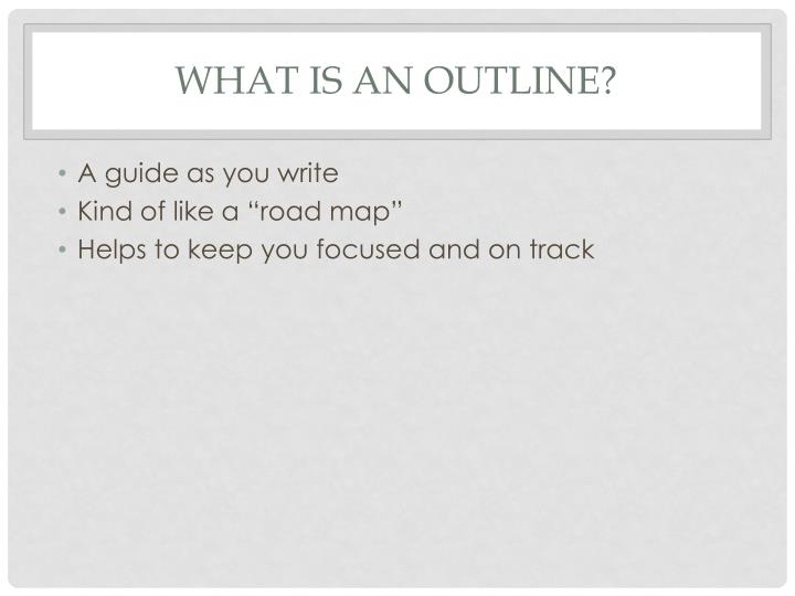 What is an outline