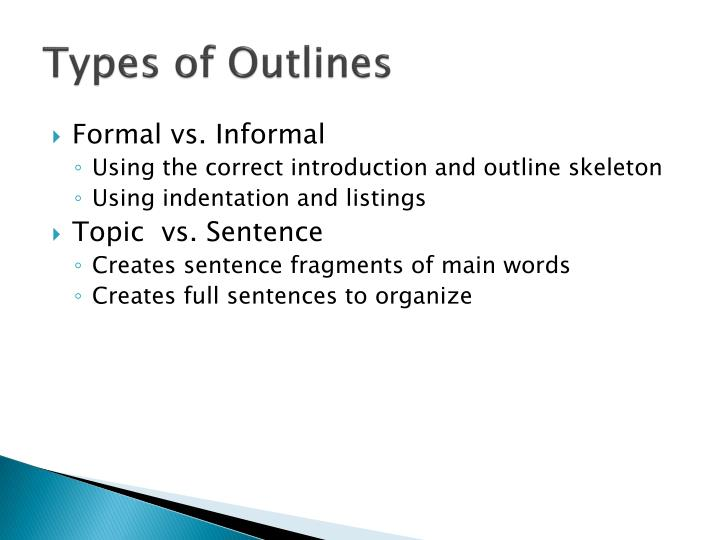 Types of outlines
