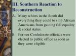 iii southern reaction to reconstruction