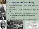 v attack on the presidency