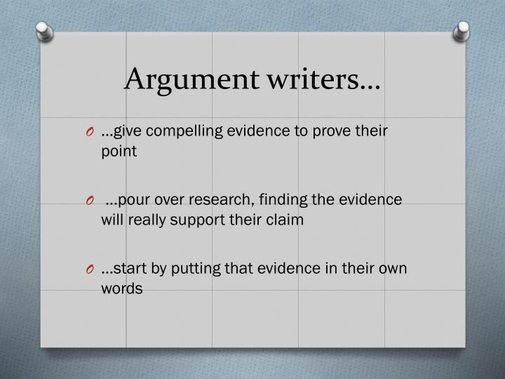 Argument writers