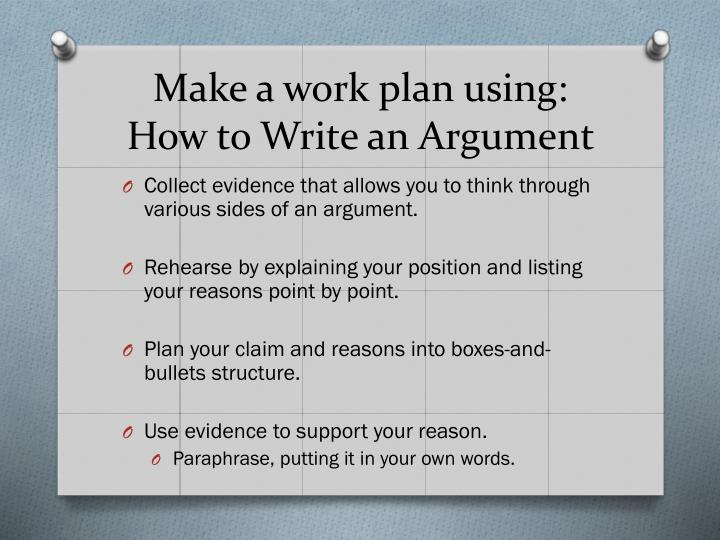 Make a work plan using: