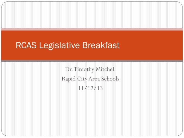 rcas legislative breakfast n.