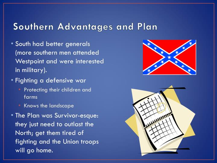Southern Advantages and Plan