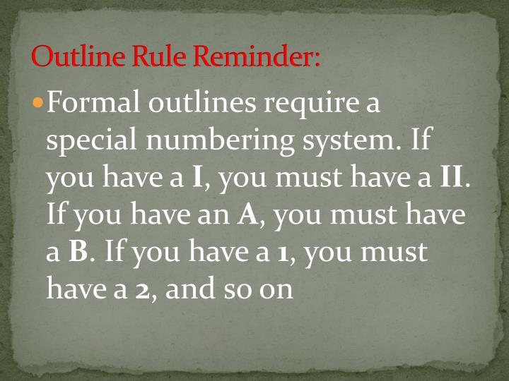 Outline Rule Reminder: