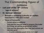 the commanding figure of johnson