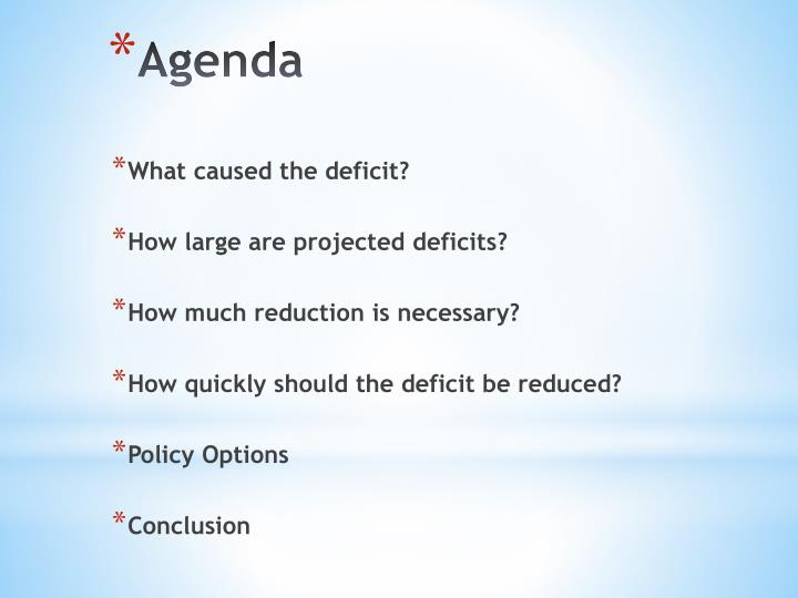 What caused the deficit?
