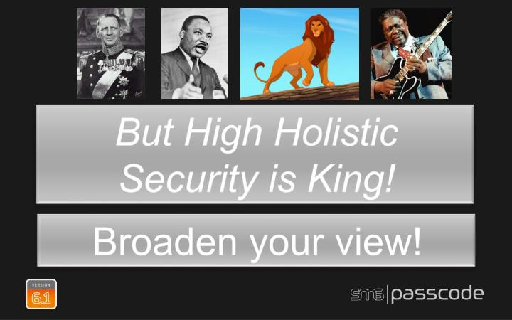 But High Holistic Security