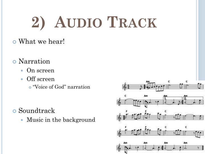 2)  Audio Track