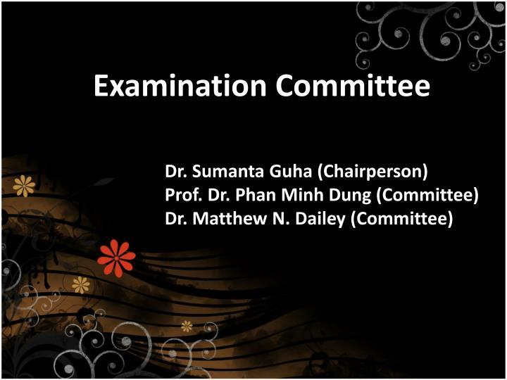Examination committee
