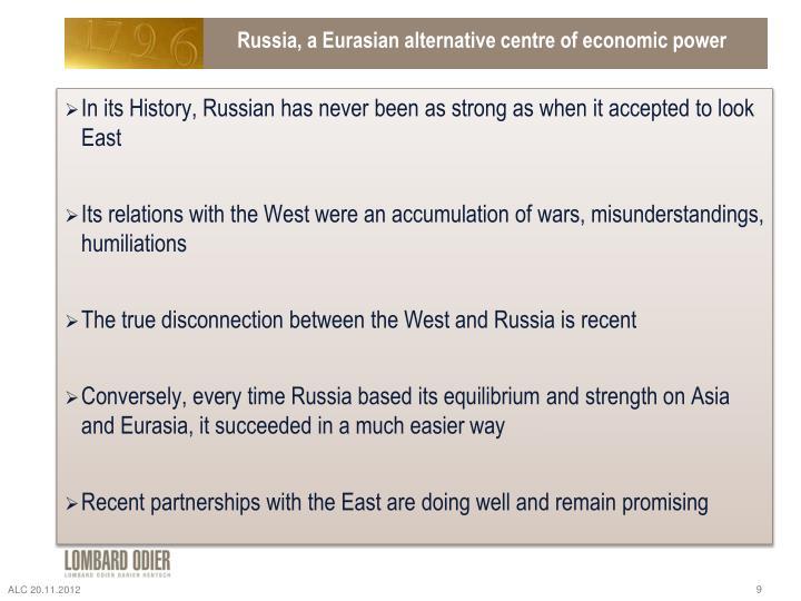 Russia, a Eurasian alternative centre of economic power