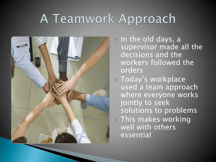 A Teamwork Approach