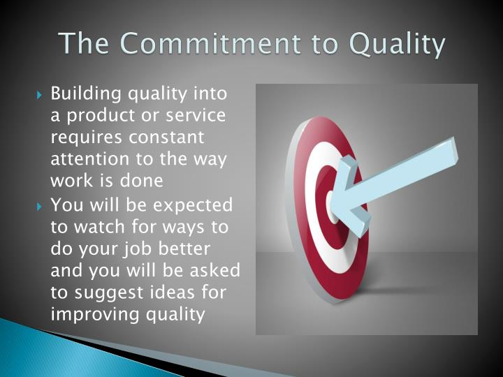 The Commitment to Quality