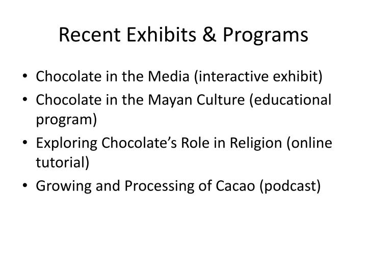 Recent Exhibits & Programs