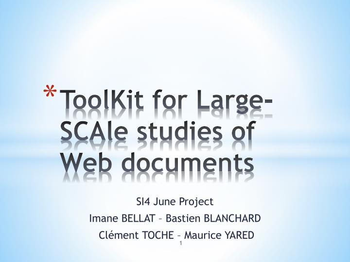 toolkit for large scale studies of web documents n.
